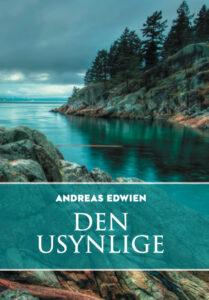 Andreas Edwien Den Usynlige bok forside